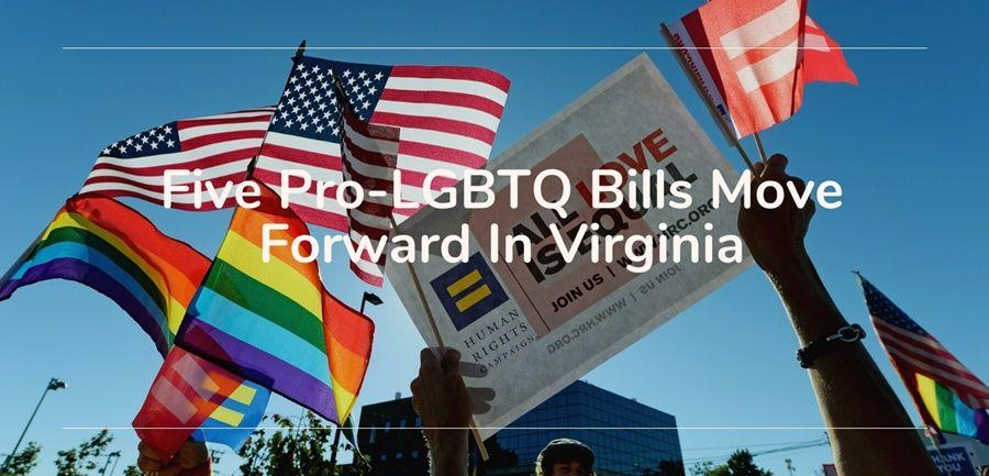 Virginia five pro lgbtq bills