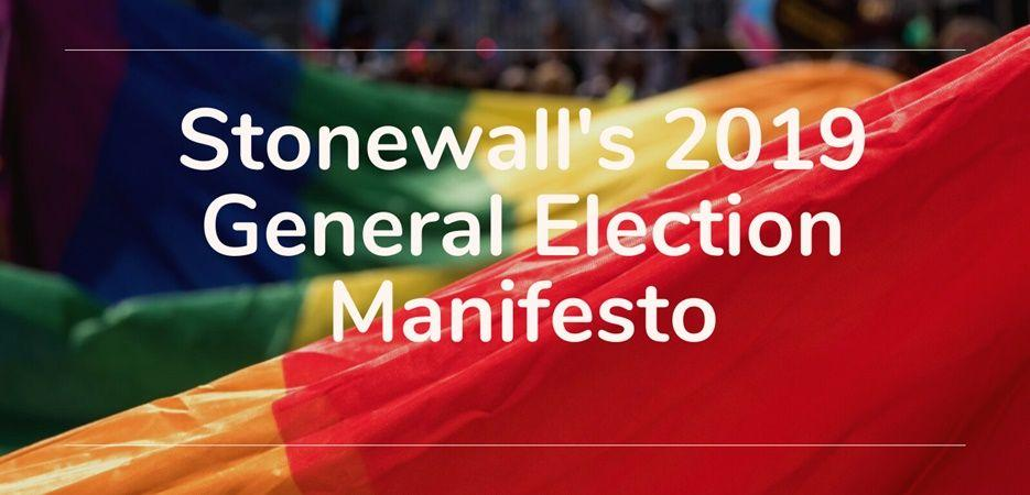 stonewall 2019 general election manifesto