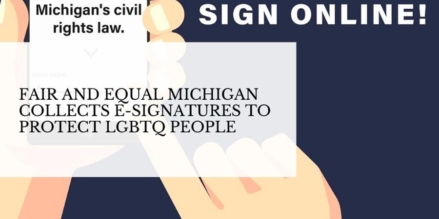 fair and equal michigan e signatures