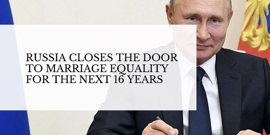 russia bans marriage equality