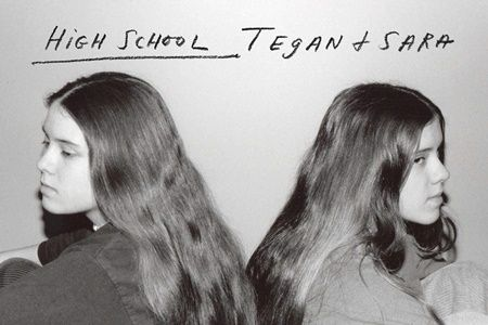 """High School"" is Tegan and Sara memoir."