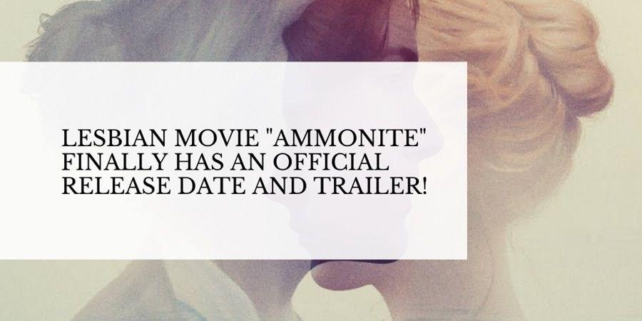 "Watch the trailer of lesbian movie ""Ammonite""."
