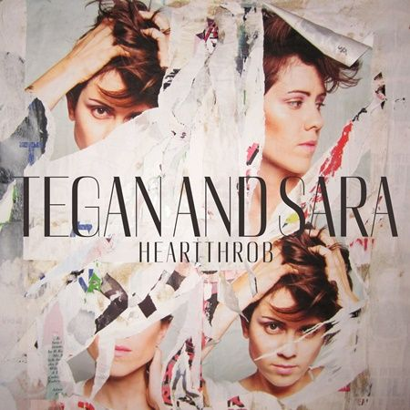 "Tegan & Sara's album ""Heartthrob""."