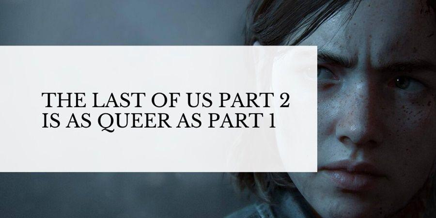 the last of us part 2 queer romance