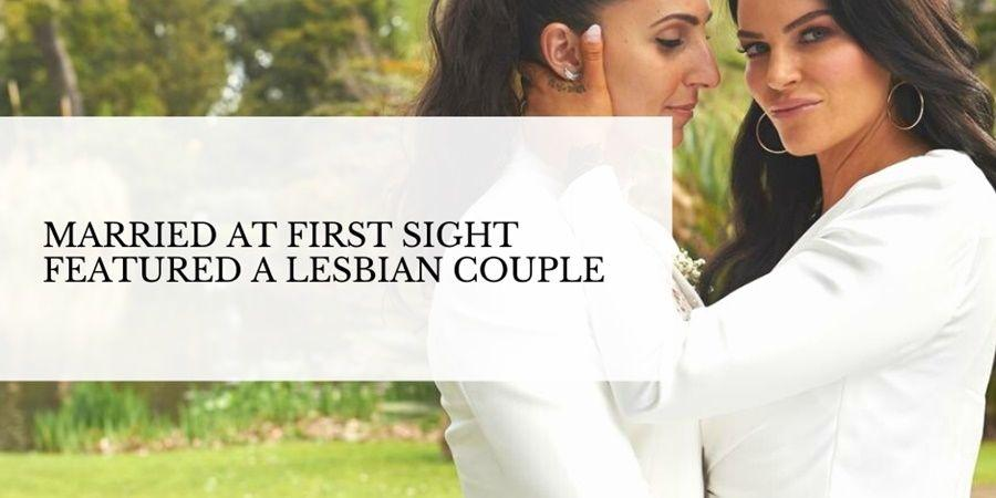 married at first sight australia lesbian couple