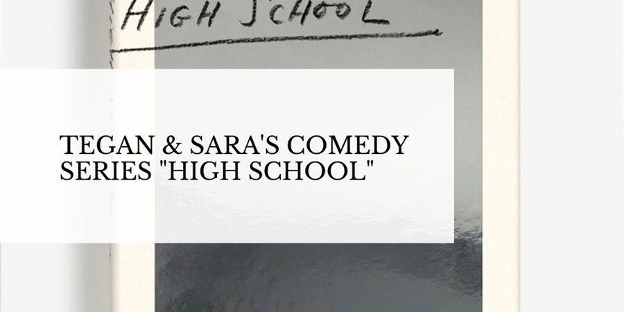 "Clea DuVall to direct lesbian comedy series ""High School"" based on Tegan and Sara's memoir."